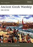 Ancient Greek Warship: 500-322 BC (New Vanguard)