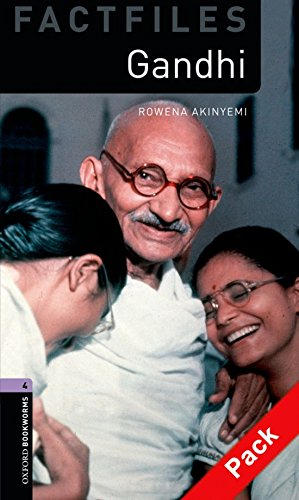 Oxford Bookworms Library Factfiles: Oxford Bookworms. Factfiles Stage 4: Gandhi CD Pack