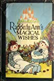 Raggedy Ann's magical wishes (1122598637) by Gruelle, Johnny