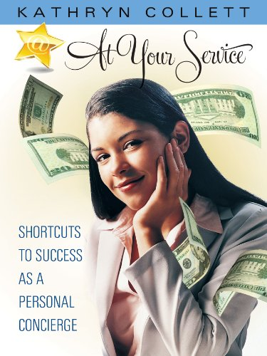 At Your Service: Shortcuts To Success As A Personal Concierge PDF