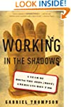 Working in the Shadows: A Year of Doi...