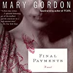 Final Payments | Mary Gordon