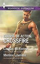 Course of Action: Crossfire: Hidden Heart\Desert Heat (Harlequin Romantic Suspense)