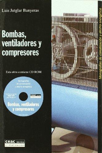 Bombas, ventiladores y compresores: Monografías de climatizacion y ahorro energético