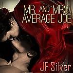 Mr. and Mrs. Average Joe | JF Silver