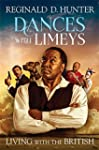 Dances with Limeys - Living with the...