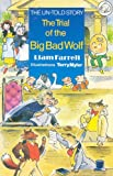 The Trial of the Big Bad Wolf (Elephant)