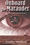 img - for Onboard the Marauder: Book Two of the James Sutherland Chronicles book / textbook / text book