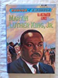 Heroes of America Illustrated Lives: Martin Luther King, Jr. (070097002232, A2237S1195S1495CA)