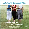 Just as Long as We're Together (       UNABRIDGED) by Judy Blume Narrated by Rebecca Soler