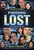 Finding Lost - Season Three: The Unofficial Guide