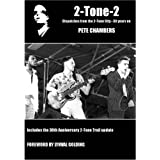 2-Tone-2: Dispatches from the Two Tone City, 30 Years onby Pete Chambers