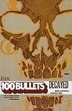 100 Bullets vol. 10 : Decayed
