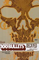 100 Bullets vol. 10 : Decayed