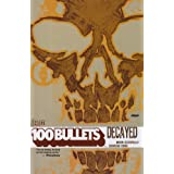 100 Bullets vol. 10 : Decayedpar Brian Azzarello