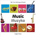 My First Bilingual Book�Music (Englis...