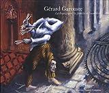 echange, troc Gérard Garouste - La Bourgogne, la famille et l'eau tiède