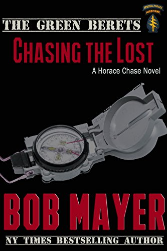 Book: Chasing the Lost (The Green Beret Series) by Bob Mayer