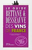 Le guide Bettane & Desseauve des vins de France