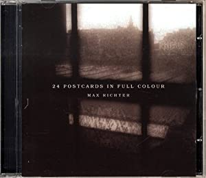 Max Richter: 24 Postcards