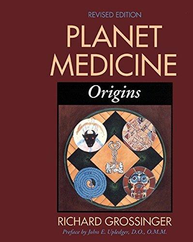 Planet Medicine: Origins, Revised Edition, Grossinger, Richard