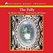 The Folly: The Fourth Volume of The Daughters of Mannerling | [Marion Chesney]