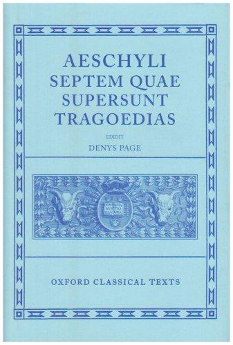 Septem Quae Supersunt Tragoedias (Oxford Classical Texts)