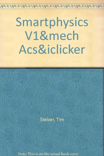 SmartPhysics Volume 1, Mechanics Access Card & iClicker