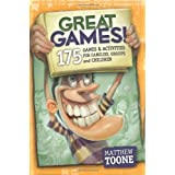 Great Games! 175 Games & Activities for Families, Groups, & Children! ~ Matthew V. Toone