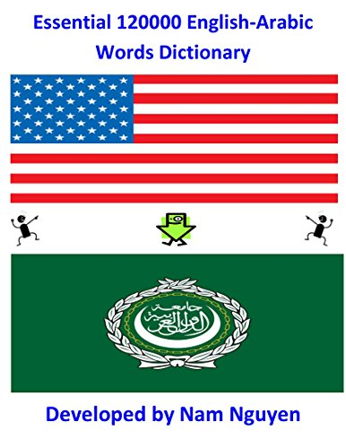 Nam Nguyen - Essential 120000 English-Arabic Words Dictionary (English Edition)