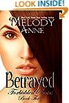 Betrayed - Forbidden Series - Book Three