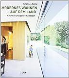 Modernes Wohnen auf dem Land: Naturnah und zeitgemäß leben