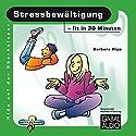 Stressbewältigung - fit in 30 Minuten Hörbuch von Barbara Hipp Gesprochen von: Charles Rettinghaus
