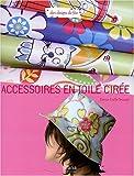 echange, troc Denise Crolle-Terzaghi - Accessoires en toile cirée