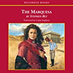 The Marquesa (       UNABRIDGED) by Stephen Bly Narrated by Linda Stephens