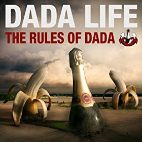 The Rules Of Dada [Explicit]