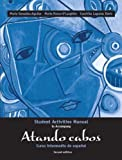 img - for Atando Cabos: Curso Intermedio de Espanol (Spanish Edition) book / textbook / text book