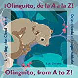 �olinguito, De La a a La Z! / Olinguito, from a to Z!: Descubriendo El Bosque Nublado / Unveiling the Cloud Forest