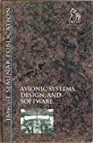 img - for Avionic Systems, Design and Software (IMechE Seminar Publications) book / textbook / text book