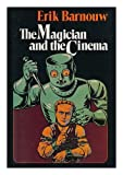 The Magician and the Cinema (0195029186) by Barnouw, Erik