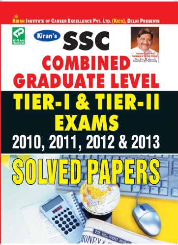 SSC Combined Graduate Level Tier - I & Tier II Exam 2010,2011,2012 & 2013 Solved Papers(English)