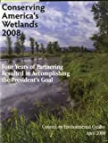 img - for Conserving America's Wetlands: Four Years of Partnering Resulted in Accomplishing the President's Goal book / textbook / text book