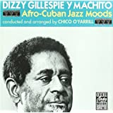 Afro-Cuban Jazz Moods (Original Jazz Classics)par Dizzy Gillespie