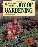Joy of Gardening (Garden Way Book)