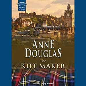 The Kilt Maker | [Anne Douglas]