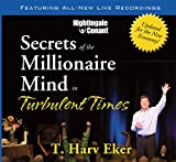 img - for Secrets of the Millionaire Mind in Turbulent Times (8 CDs & Writable PDF Workbook) book / textbook / text book