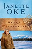 Heart of the Wilderness, Repack (Women of the West) (Women of the West (Bethany House Paperback))