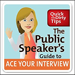 The Public Speaker's Guide to Ace Your Interview Audiobook