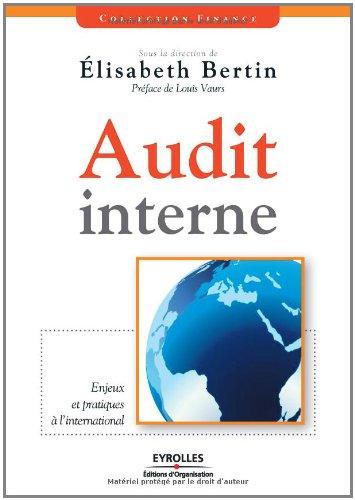 Audit interne : enjeux et pratiques à l international