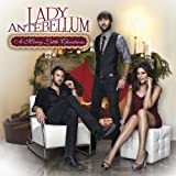 All I Want For Christmas Is... - Lady Antebellum